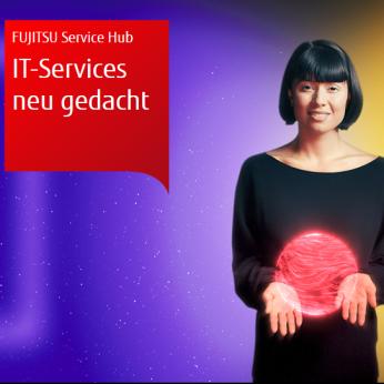 Der neue FUJITSU Service Hub - Hybride IT leicht und sicher integrieren