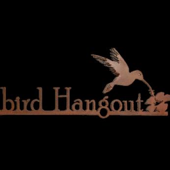 Hummingbird Hangout Metal Sign