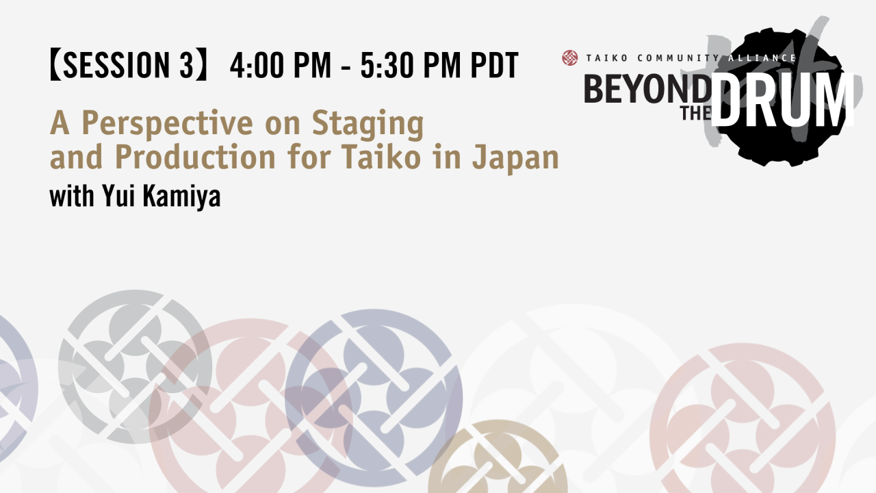 A Perspective on Staging and Production for Taiko in Japan