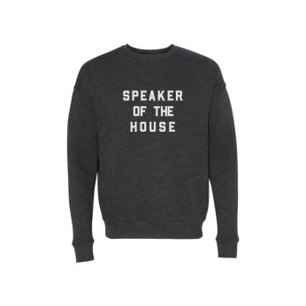 Speaker of the House Women's Sweatshirt