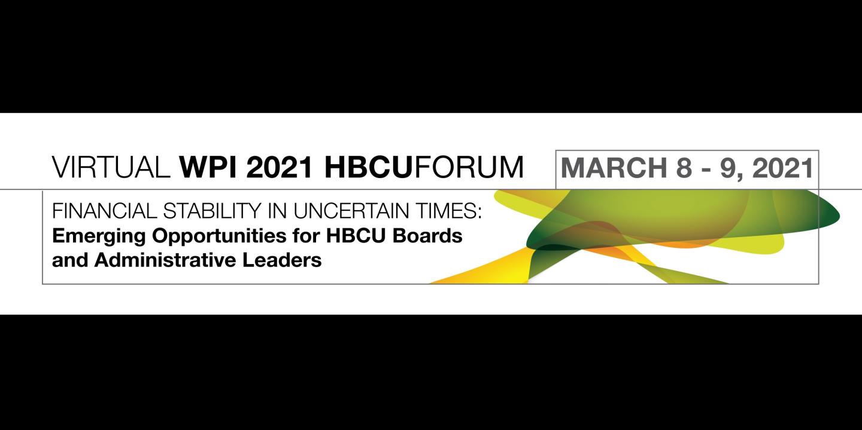 The WPI 2021 HBCU Forum