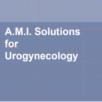 A.M.I. Solutions for Urogynecology