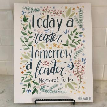 "Margaret Fuller ""Today a reader..."" Art Print"