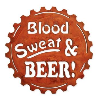 Blood Sweat& Beer metal Sign