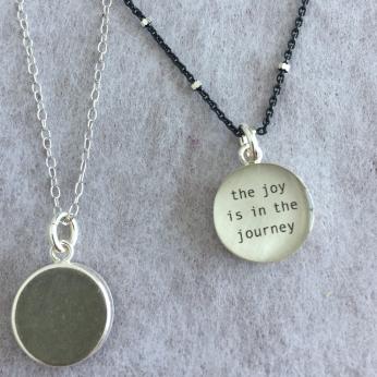 Joy is in the Journey Bezel Pendant