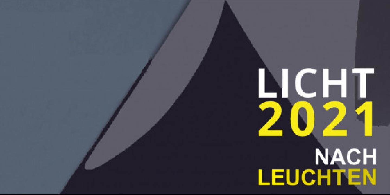 LICHT2021 Ausstellung und Aufzeichnungen der Sessions