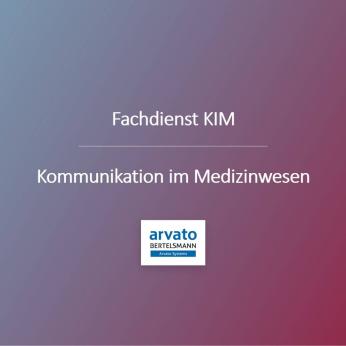 Health _ Kommunikation im Medizinwesen: Kurzvorstellung unseres KIM-Services