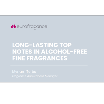 LONG-LASTING TOP NOTES IN ALCOHOL-FREE FINE FRAGRANCES
