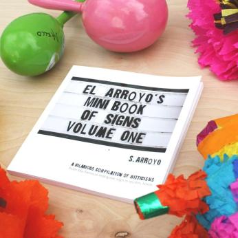 El Arroyo Mini Book of Signs
