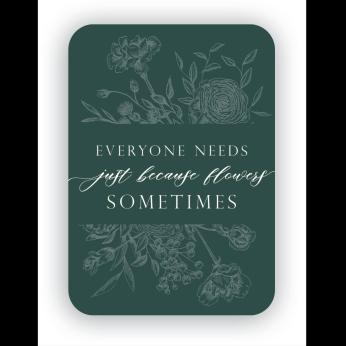 Just Because Mini-Card
