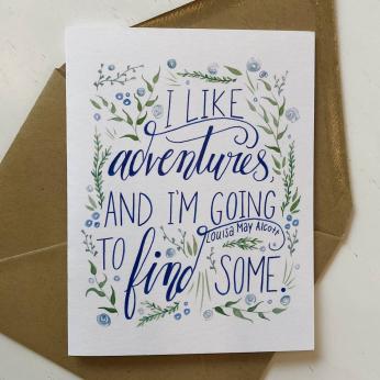 "Louisa May Alcott ""I like adventures..."" Greeting Card (blue)"