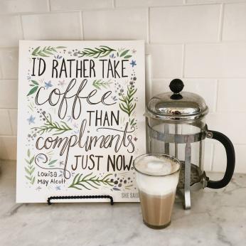 "Louisa May Alcott ""I'd rather take coffee..."" Art Print"