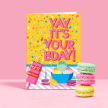 Yay Its Your Bday Birthday Card