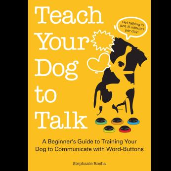 Teach Your Dog to Talk