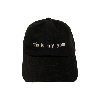 this is my year Baseball Hat