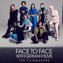 FACE TO FACE WITH GERMAN FILMS 2021- THE FILMMAKERS