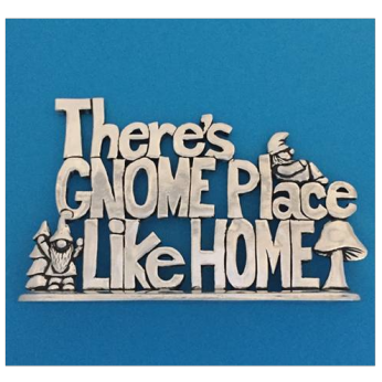 Gnome Place Like Home - standing plaque (PLS-18)