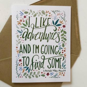 "Louisa May Alcott ""I like adventures..."" Greeting Card (green)"