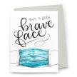 Brave Face Card