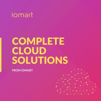 iomart Complete Cloud Solutions